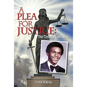 A Plea for Justice: The Timothy Cole Story