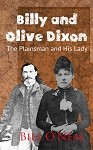 Billy and Olive Dixon: The Plainsman and His Lady