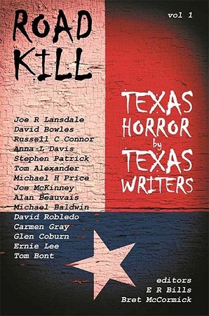 Road Kill: Texas Horror by Texas Writers