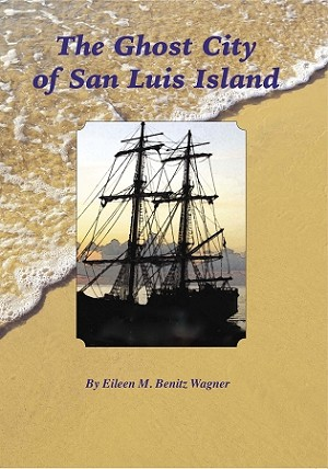 The Ghost Island of San Luis Island