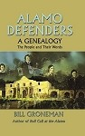 Alamo Defenders - A Genealogy: The People and Their Words