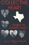 Collective Heart: Texans in World War II