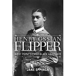 Henry Ossian Flipper: West Point's First Black Graduate