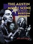 Austin Music Scene: Through the Lens of Burton Wilson