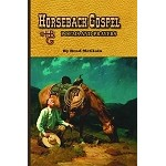 Horseback Gospel: Poems and Prayers