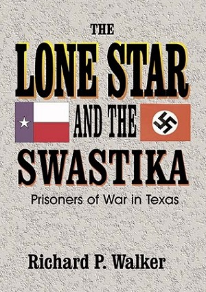 Lone Star and the Swastika