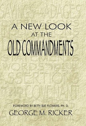 A New Look at the Old Commandments