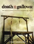 Death on the Gallows: The Encyclopedia of Legal Hangings in Texas - Hardback