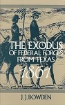 The Exodus of Federal Troops from Texas 1861