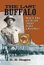 The Last Buffalo: Walter E. Potts and the 92nd