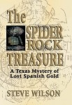 Spider Rock Treasure: A Texas Mystery of Lost Spanish Gold