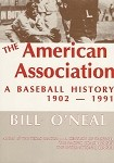 The American Association: A Baseball History 1902-1991