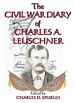 The Civil War Diary of Charles A. Leuschner