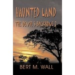 Haunted Land: The Devil's Backbone 3
