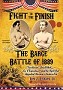 Fight To The Finish: The Barge Battle of 1889 - Paperback