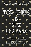 Top chefs in New Orleans: A Cookbook of America's Unique Cuisine from the Crescent City