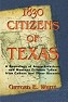 1830 Citizens of Texas