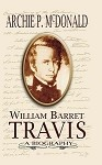 William Barrett Travis: A Biography